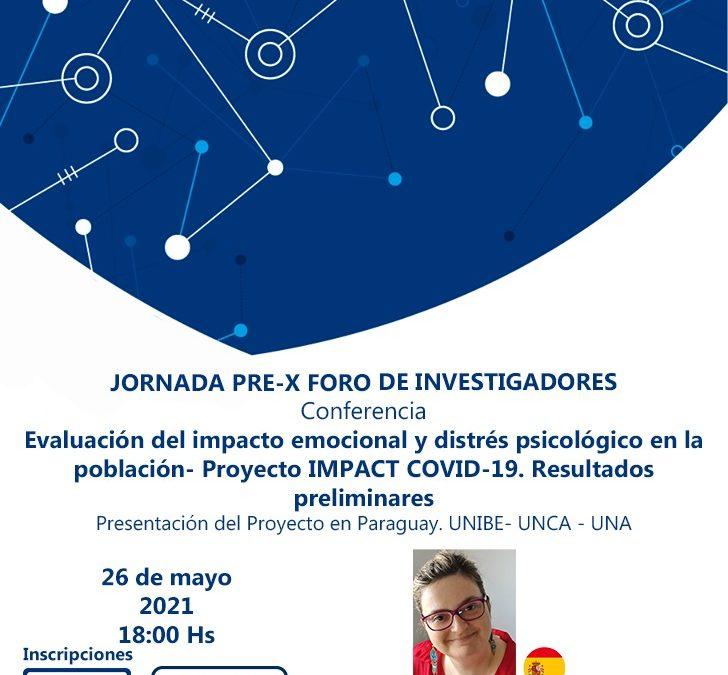 """Socialización de los avances de la Investigación """"Evaluación del impacto emocional y distrés psicológico en la población""""-Proyecto IMPACTCOVID-19"""