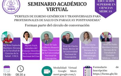 Seminario Académico Virtual: Perfiles de egreso genéricos y transversales para profesionales de salud en Paraguay postpandemia